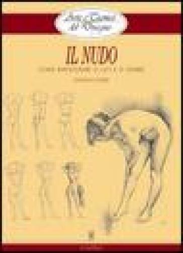 Il nudo. Elementi di analisi visiva - Giovanni Civardi |