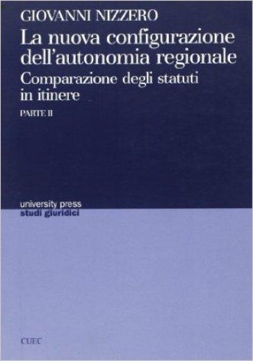 La nuova configurazione dell'autonomia regionale. 2. - Giovanni Nizzero |
