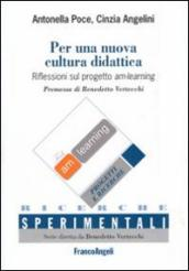 Per una nuova cultura didattica. Riflessioni sul progetto am-learning-Towards a new educational culture. Reflections on the am-learning project