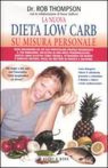 La nuova dieta low carb su misura personale - Diane Stafford  