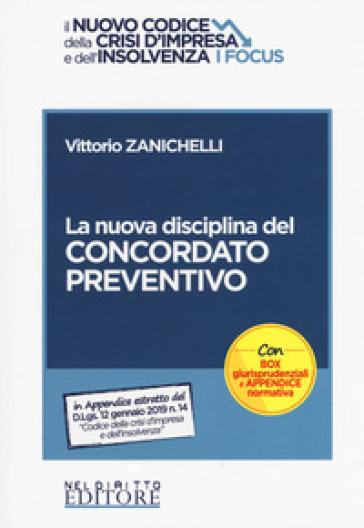 La nuova disciplina del concordato preventivo - Vittorio Zanichelli | Rochesterscifianimecon.com