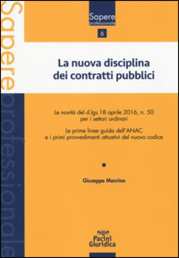 La nuova disciplina dei contatti pubblici - Giuseppe Macrina pdf epub