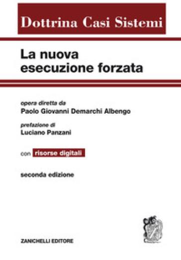 La nuova esecuzione forzata con risorse digitali. Con e-book