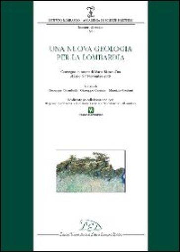 Una nuova geologia per la Lombardia - G. Orombelli | Rochesterscifianimecon.com
