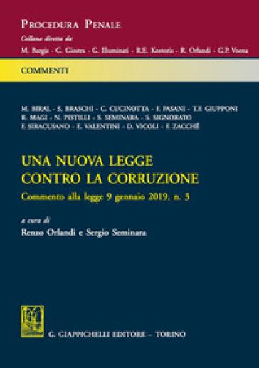 Una nuova legge contro la corruzione - R. Orlandi  