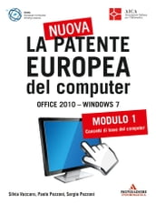 La nuova patente europea del computer. Office 2010 - Windows 7 (1)