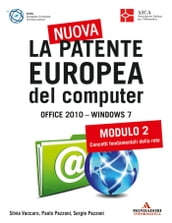 La nuova patente europea del computer. Office 2010 - Windows 7 (2)