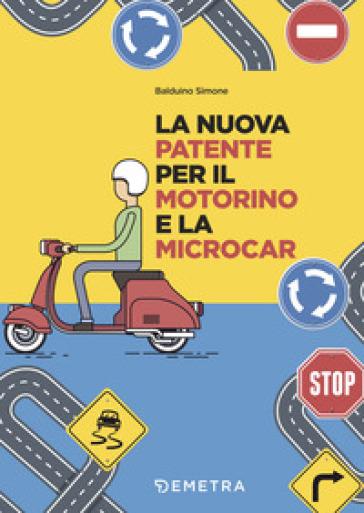 La nuova patente europea per il motorino e microcar - Simone Balduino |