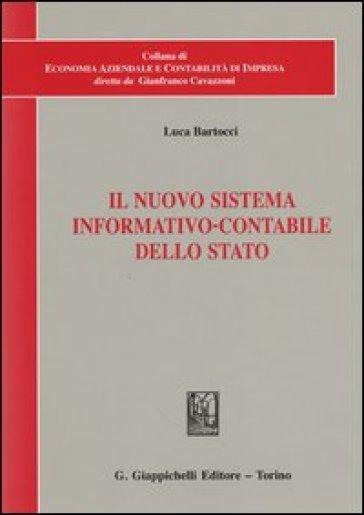 Il nuova sistema informativo-contabile dello Stato - Luca Bartocci |