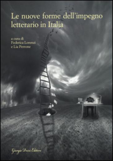 Le nuove forme dell'impegno letterario in Italia
