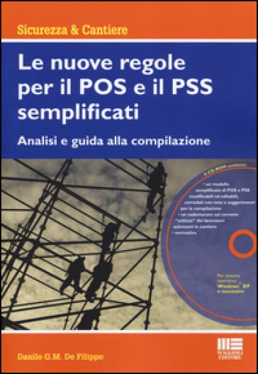 Le nuove regole per il POS e il PSS semplificati. Con CD-ROM - Danilo De Filippo |