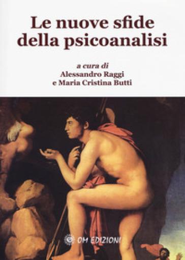 Le nuove sfide della psicoanalisi - A. Raggi | Jonathanterrington.com