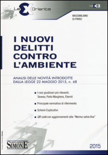 I nuovi delitti contro l'ambiente - Massimiliano Di Pirro | Thecosgala.com