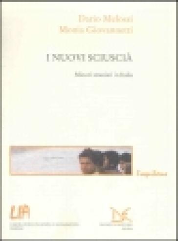 I nuovi sciuscià. Minori stranieri in Italia - Dario Melossi | Kritjur.org