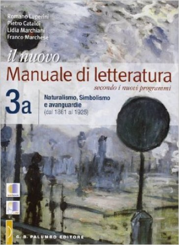 Il nuovo. Manuale di letteratura. Vol A-B. Per le Scuole superiori. 3. - Romano Luperini |