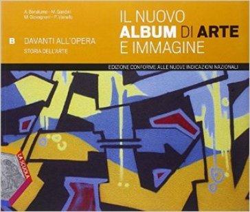 Il nuovo album di arte e immagine. Vol. B. Ediz. plus. Per la Scuola media. Con e-book. Con espansione online - Andrea Bonalume   Rochesterscifianimecon.com