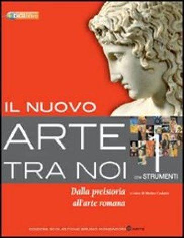 Il nuovo arte tra noi. Per le Scuole superiori. Con espansione online. 2: Dal tardoantico al gotico internazionale - Matteo Cadario |
