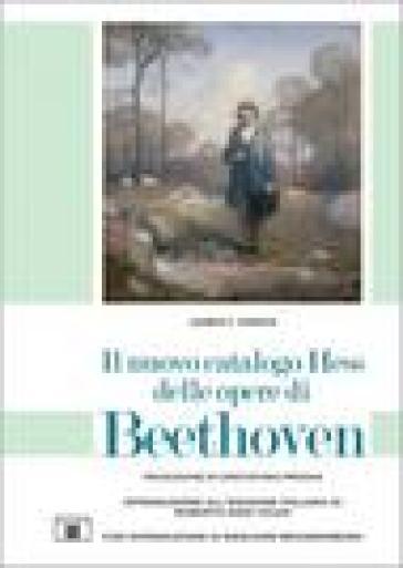 Il nuovo catalogo Hess delle opere di Beethoven - F. James Green  