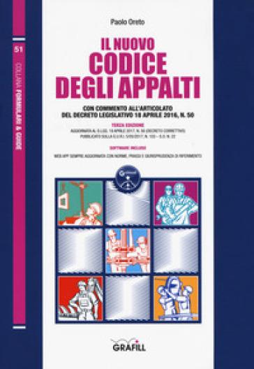 Il nuovo codice degli appalti. Con Contenuto digitale per download e accesso on line - Paolo Oreto | Jonathanterrington.com