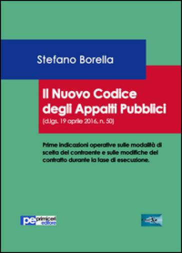 Il nuovo codice degli appalti pubblici - Stefano Borella | Thecosgala.com