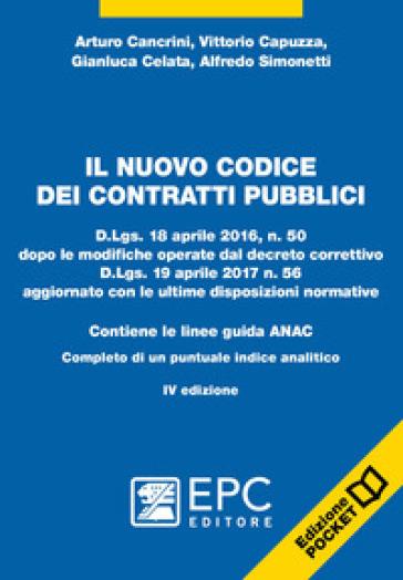 Il nuovo codice dei contratti pubblici - Arturo Cancrini |