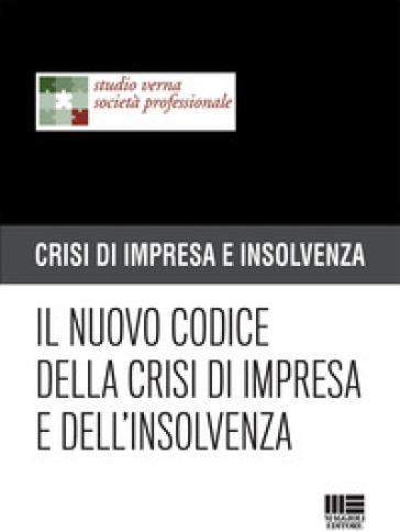 Il nuovo codice della crisi di impresa e dell'insolvenza -  pdf epub