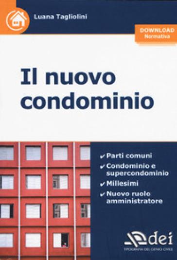 Il nuovo condominio. Con Contenuto digitale per download - Luana Tagliolini |