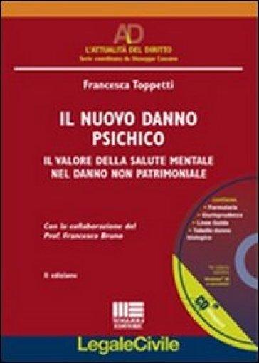Il nuovo danno psichico. Con CD-ROM - Francesca Toppetti | Rochesterscifianimecon.com