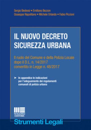 Il nuovo decreto sicurezza urbana - Sergio Bedessi |