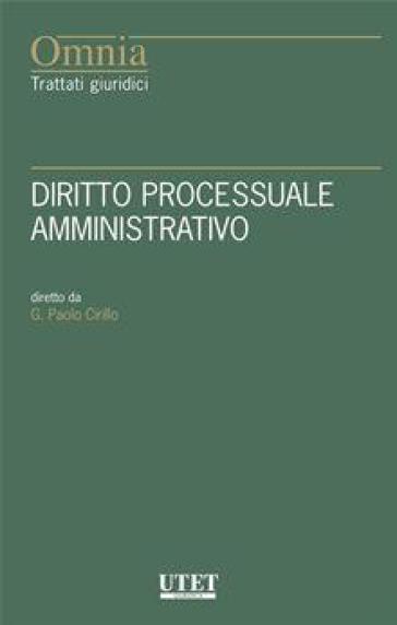 Il nuovo diritto processuale amministrativo - Paolo Cirillo   Rochesterscifianimecon.com