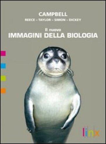 Il nuovo immagini della biologia. Vol. A-B. Per le Scuole superiori. Con DVD-ROM. Con espansione online - Neil A. Campbell |