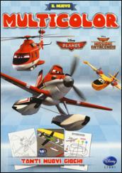 Il nuovo multicolor. Planes. Missione antincendio