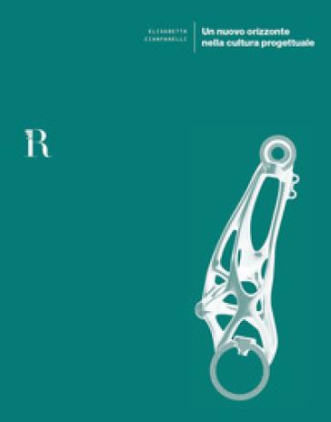 Un nuovo orizzonte nella cultura progettuale - Elisabetta Cianfanelli   Rochesterscifianimecon.com