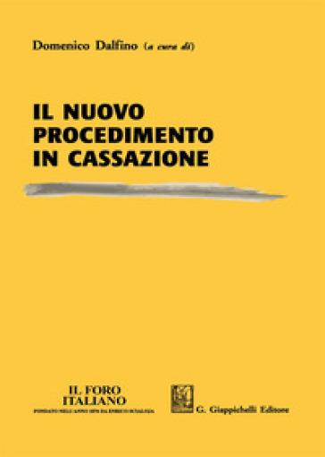 Il nuovo procedimento in Cassazione - D. Dalfino   Rochesterscifianimecon.com