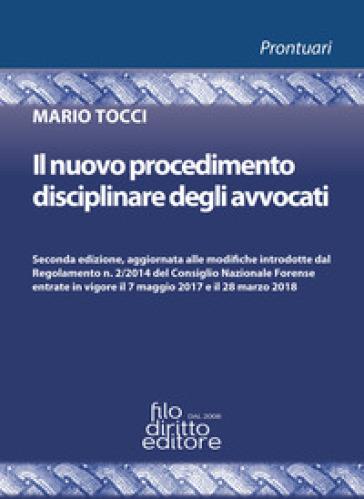 Il nuovo procedimento disciplinare degli avvocati - Mario Tocci | Rochesterscifianimecon.com