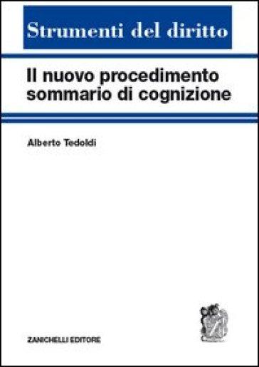 Il nuovo procedimento sommario di cognizione - Alberto Tedoldi   Rochesterscifianimecon.com