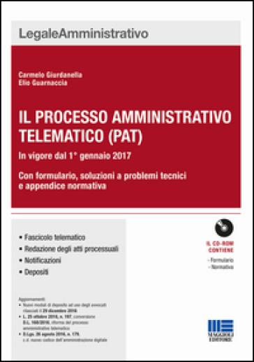 Il nuovo processo amministrativo telematico (PAT) - Carmelo Giurdanella |