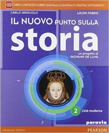 Il nuovo punto sulla storia. Per la Scuola media. Con e-book. Con espansione online. 2. - Carlo Griguolo | Ericsfund.org