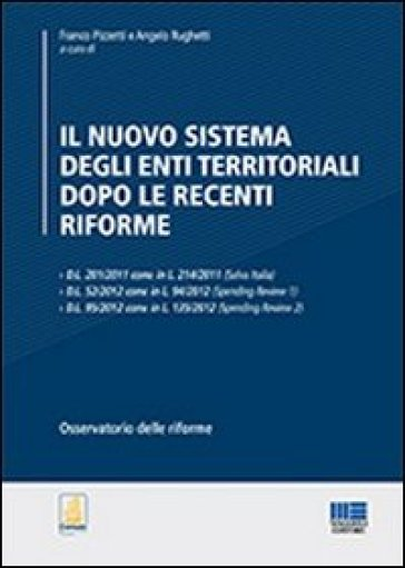 Il nuovo sistema degli enti territoriali dopo le recenti riforme - F. Pizzetti | Rochesterscifianimecon.com