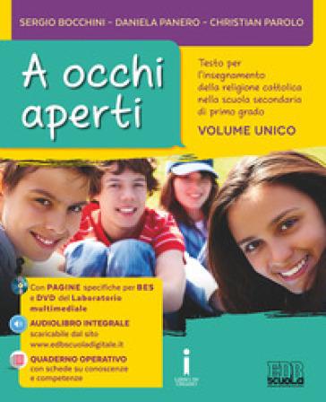 A occhi aperti. Con quaderno operativo. Per la Scuola media. Con e-book. Con espansione online - Sergio Bocchini | Rochesterscifianimecon.com