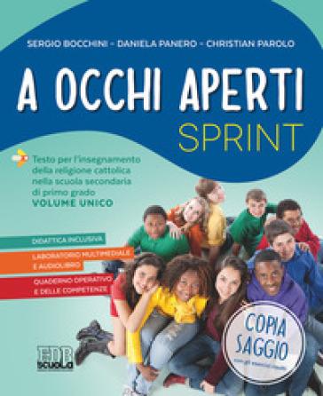 A occhi aperti sprint. Per la Scuola media. Con e-book. Con espansione online. Con Libro: Quaderno. Con DVD-ROM - Sergio Bocchini   Rochesterscifianimecon.com