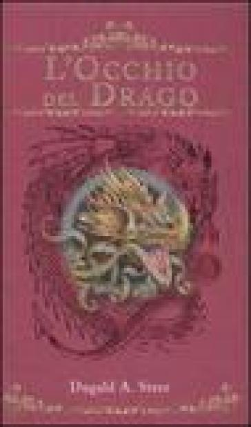 L'occhio del drago. The Dragonology chronicles. 1.
