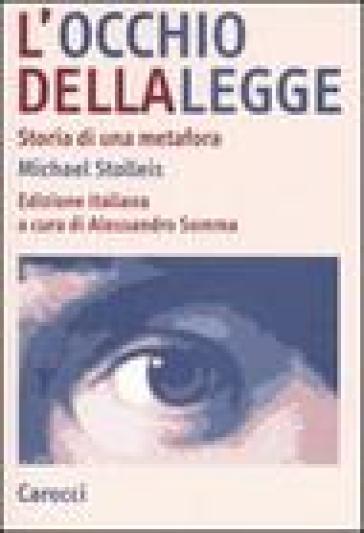 L'occhio della legge. Storia di una metafora - Michael Stolleis |