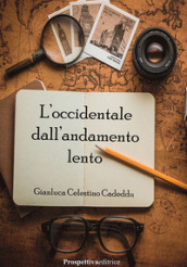 L occidentale dall andamento lento