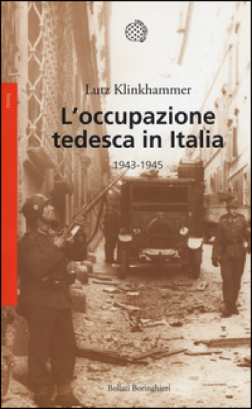 L'occupazione tedesca in Italia. 1943-1945