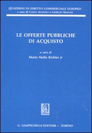 Le offerte pubbliche di acquisto - Richter M. S. jr |