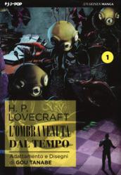 L'ombra venuta dal tempo da H. P. Lovecraft. 1. - Gou Tanabe