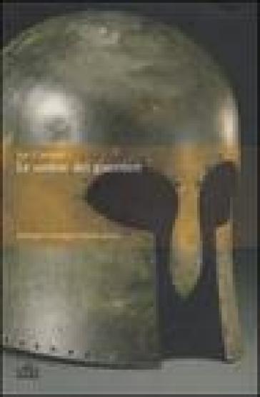 Le ombre dei guerrieri. Strategie e battaglie nell'età antica - Jon E. Lendon pdf epub