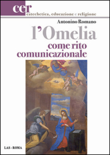 L'omelia come rito comunicazionale - Antonino Romano |