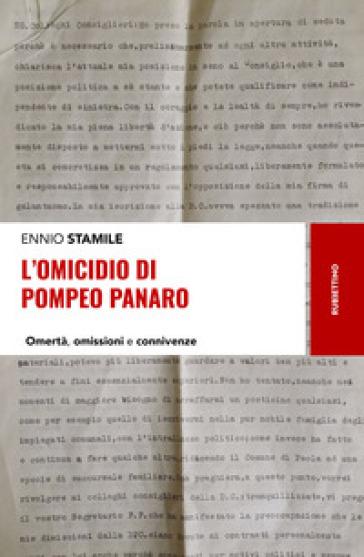 L'omicidio di Pompeo Panaro. Omertà, omissioni e connivenze - Ennio Stamile |